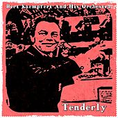 Play & Download Tenderly by Bert Kaempfert | Napster
