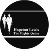 Play & Download The Mighty Quinn by Hopeton Lewis | Napster