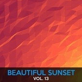 Play & Download Beautiful Sunset, Vol. 13 by Various Artists | Napster