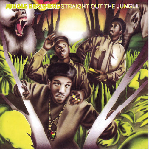 Straight Out The Jungle by Jungle Brothers