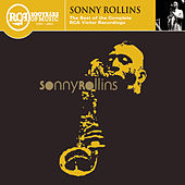 Play & Download The Best of the  Complete RCA Victor Recordings by Sonny Rollins | Napster