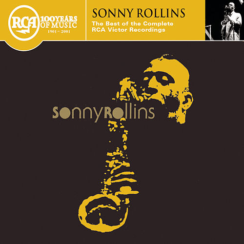The Best of the  Complete RCA Victor Recordings by Sonny Rollins