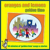 Play & Download Oranges And Lemons - Golden Time by Kidzone | Napster