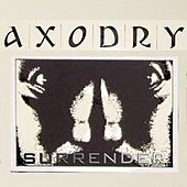 Play & Download Surrender - Axodry Revenge Cut by Axodry | Napster