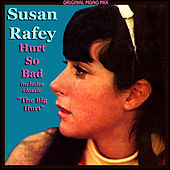 Susan Rafey - The Big Hurt (Original Mono Mix) by Susan Rafey