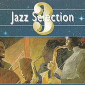 Play & Download Jazz Selection 3 by Various Artists | Napster