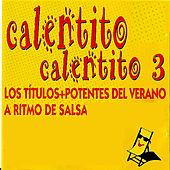 Play & Download Calentito, Calentito by Various Artists | Napster