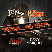 Play & Download Tuba....Al 100% by Various Artists | Napster