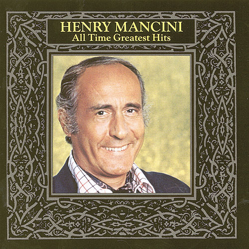 All-Time Greatest Hits, Vol. 1 by Henry Mancini