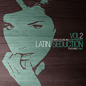 Play & Download Latin Seduction featuring Erika by DJ MFR | Napster