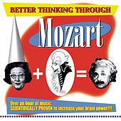 Play & Download Better Thinking Through Mozart by Various Artists | Napster