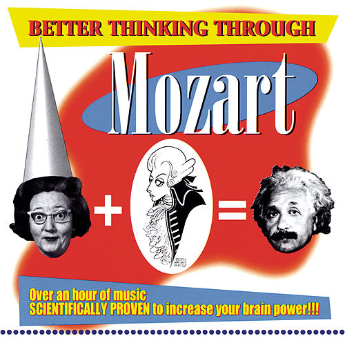 Better Thinking Through Mozart by Various Artists