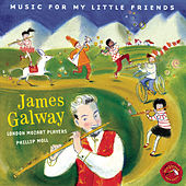 Play & Download Music for My Little Friends by James Galway | Napster