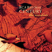Play & Download RCA Victor Red Seal Century - The Vocalists by Various Artists | Napster