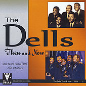 Play & Download Then & Now by The Dells | Napster