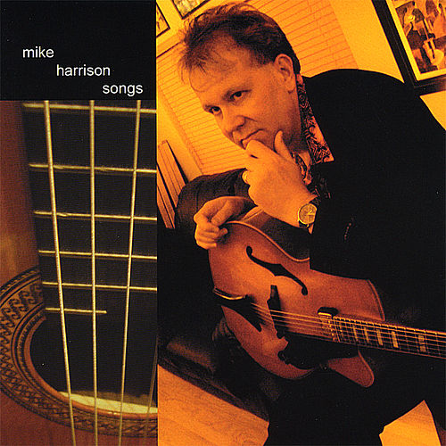 Play & Download Songs by Mike Harrison | Napster