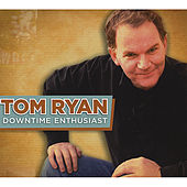 Play & Download Downtime Enthusiast by Tom Ryan | Napster