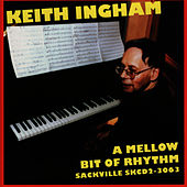 A Mellow Bit of Rhythm by Keith Ingham