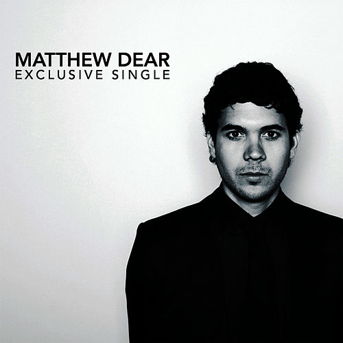Send You Back by Matthew Dear