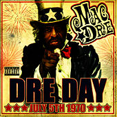 Dre Day July 5th 1970 by Mac Dre