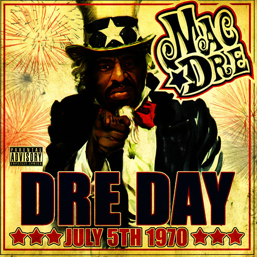 Play & Download Dre Day July 5th 1970 by Mac Dre | Napster