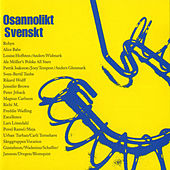 Play & Download Osannolikt Svenskt (Unbelievably Swedish) by Various Artists | Napster