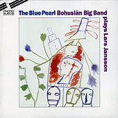 Play & Download Lars Jansson: The Blue Pearl by Bohuslän Big Band | Napster