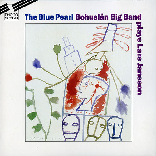 Lars Jansson: The Blue Pearl by Bohuslän Big Band