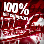Play & Download 100% Bill Coleman by Bill Coleman | Napster