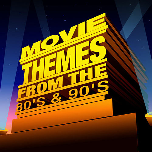 Movie Themes from the 80's & 90's by Various Artists