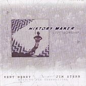 History Maker by Kent Henry