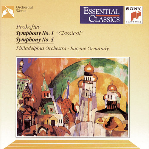 Play & Download Prokofiev: Symphony Nos. 1 & 5 by Philadelphia Orchestra | Napster