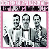 Cherry Pink and Apple Blossom White by Jerry Murad's Harmonicats