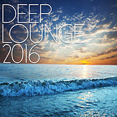 Deep Lounge 2016 by Various Artists