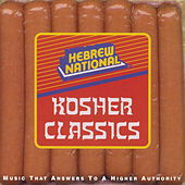 Play & Download Hebrew National: Kosher Classics by Various Artists | Napster