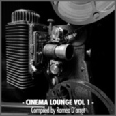 Play & Download Cinema Lounge (Vol. 1) by Various Artists | Napster