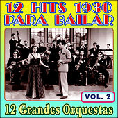 12 Éxitos 1930 para Bailar - Vol. Ii by Various Artists