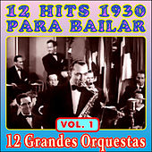 Play & Download 12 Éxitos 1930 Para Bailar - Vol. I by Various Artists | Napster