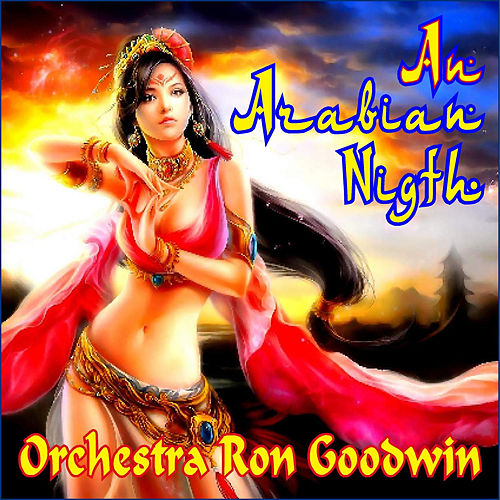 An Arabian Night by Ron Goodwin