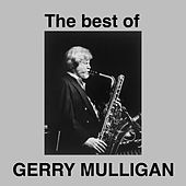 Play & Download The Best Of Gerry Mulligan by Gerry Mulligan | Napster