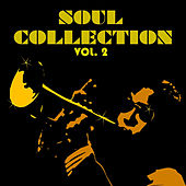 Play & Download Soul Collection Vol. 2 by Various Artists | Napster