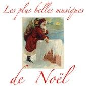 Play & Download Les plus belles musiques de Noël by Various Artists | Napster