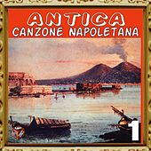 Play & Download Antica canzone napoletana, Vol. 1 by Enrico Caruso | Napster