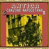 Play & Download Antica canzone napoletana, Vol. 11 by Natalino Otto | Napster