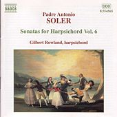 Play & Download Sonatas for Harpsichord Vol. 6 by Padre Antonio Soler | Napster