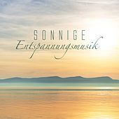 Sonnige Entspannungsmusik by Various Artists