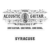 Play & Download The Acoustic Guitar Project: Syracuse 2015 by Various Artists | Napster