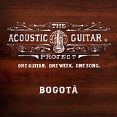 The Acoustic Guitar Project: Bogotá de Various Artists