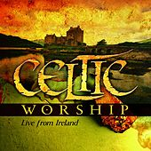 Play & Download Celtic Worship by Various Artists | Napster