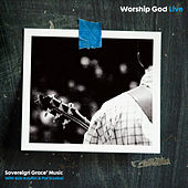 Worship God by Sovereign Grace Music